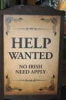 Irish were not the wanted ones